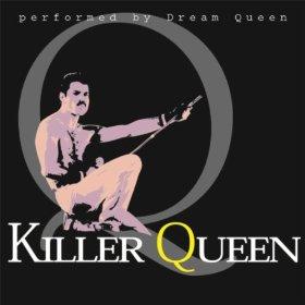Dream Queen - Killer Queen Tribute To Queen