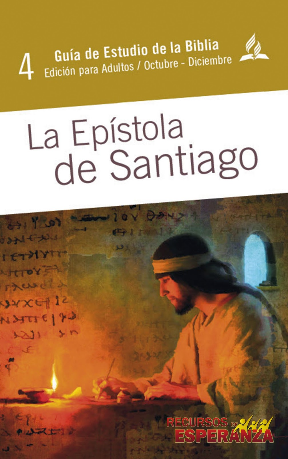 Guía de Estudio de Escuela Sabática | La Epístola de Santiago | 4to