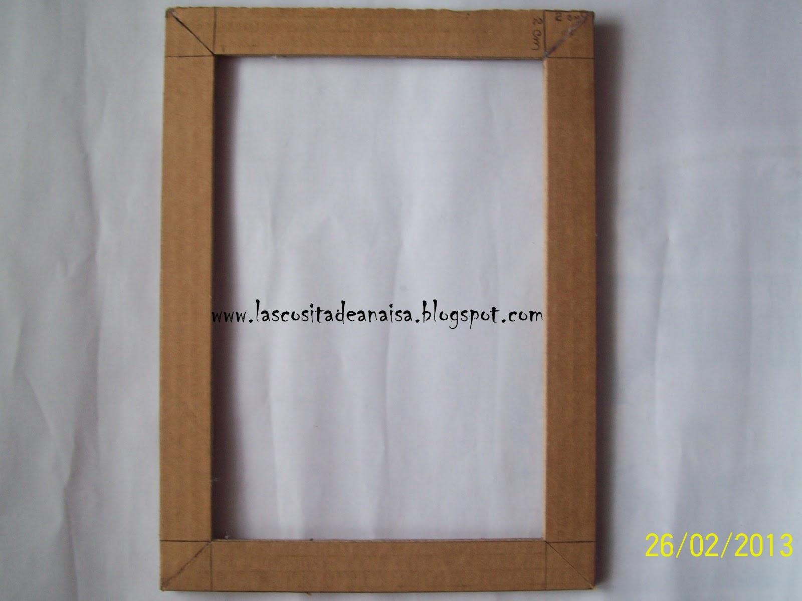 El taller de Anaisa: Cómo hacer un marco base en cartón para fotografias