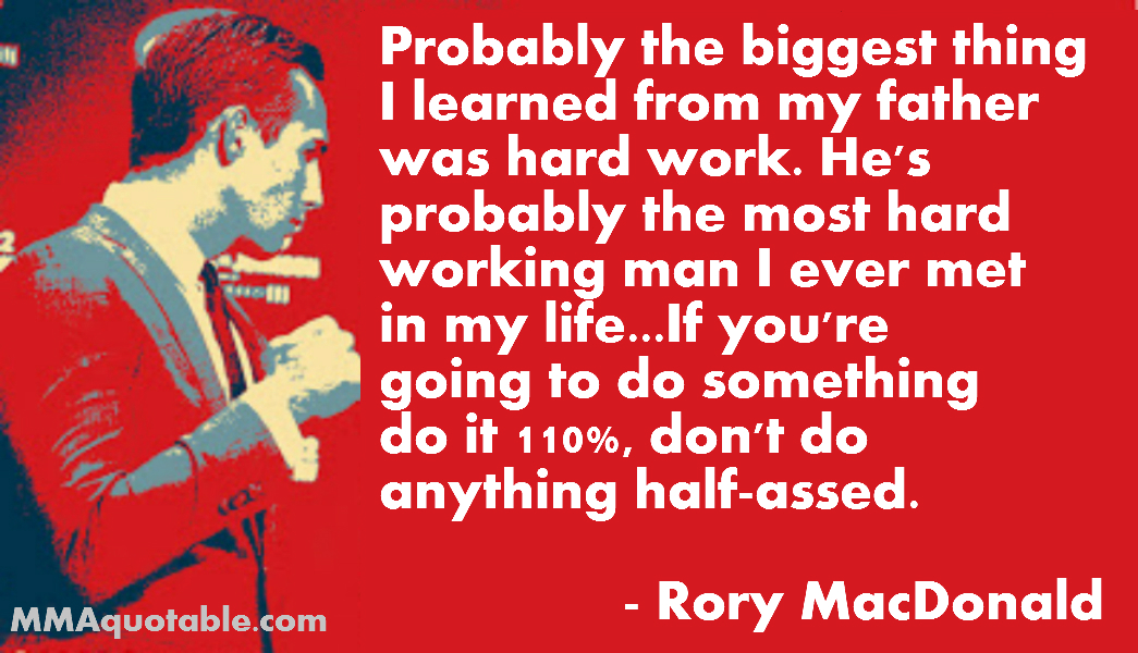 Motivational Quotes With Pictures Many Mma Ufc Rory Macdonald