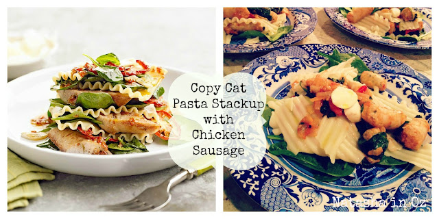 Pasta Stackup with Chicken Sausage