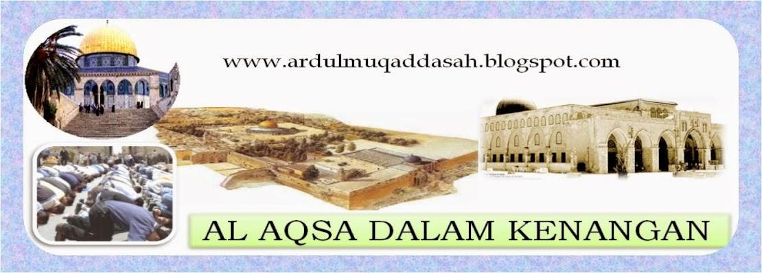 AL-AQSA DALAM KENANGAN