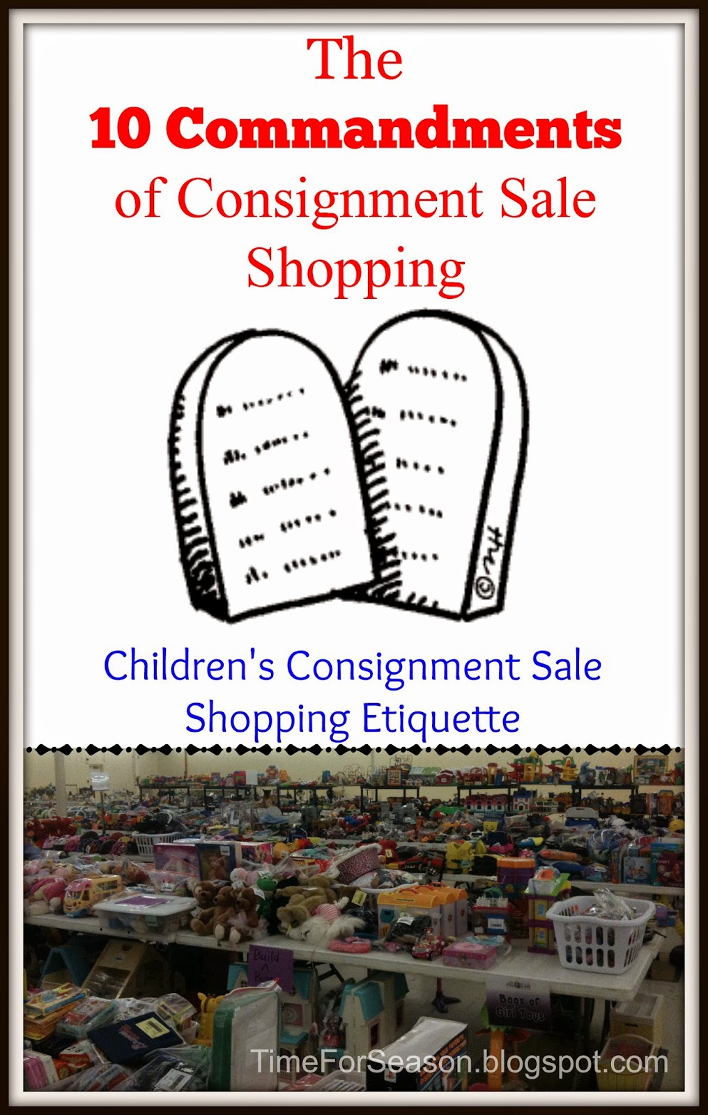 http://timeforseason.blogspot.com/2014/08/10-commandments-of-childrens-consignment-sale-shopping-etiqette.html