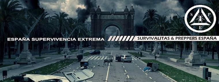 Supervivencia Extrema - SURVIVALISTAS Y PREPPERS. ESPAÑA