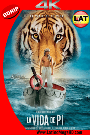 La Vida De Pi: Una Aventura Extraordinaria (2012) Latino Ultra HD BDRIP 4K 2160p ()
