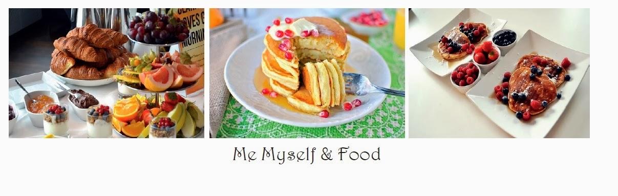 Me, Myself & Food