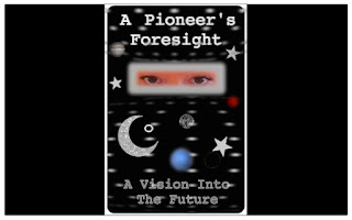A Pioneer's Foresight