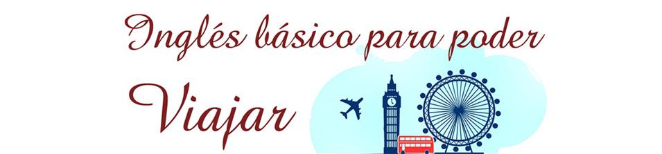Ingles basico para poder viajar