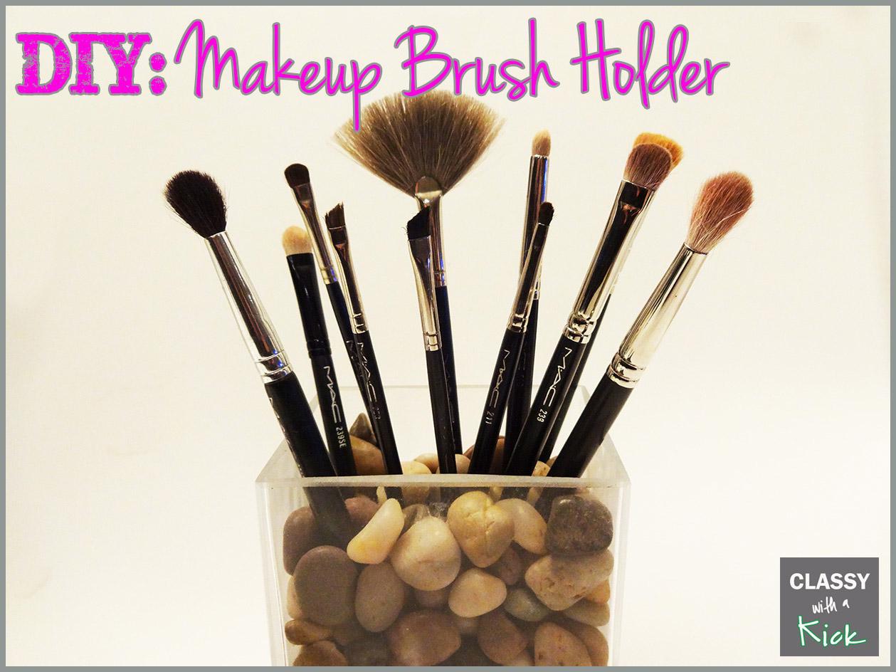 DIY - Makeup Brush Holder