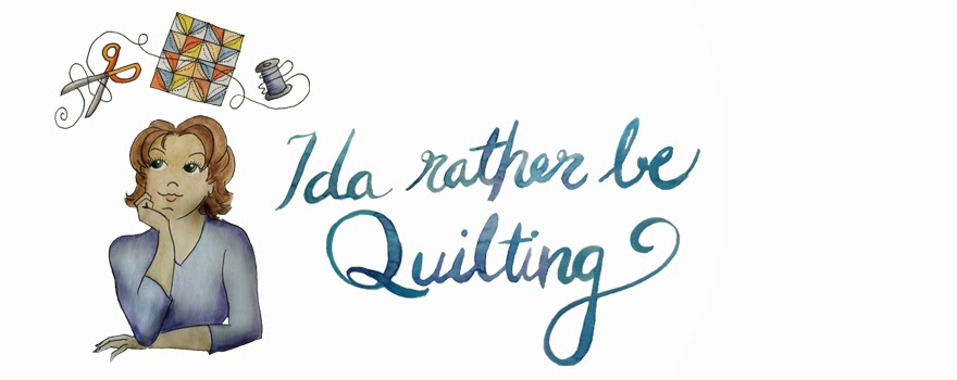 Ida Rather Be Quilting