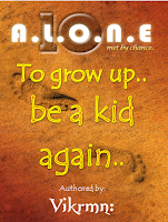 10 Alone - To grow up be a kid again - by Vikrmn