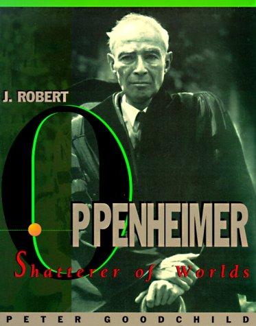 J. Robert Oppenheimer - Shatterer of Worlds by Peter Goodchild Audiobook Mp3 VBR