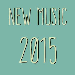 New music 2015