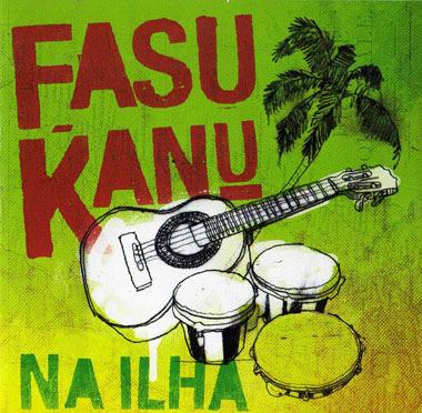 FASU KANU - Na ilha (2009)