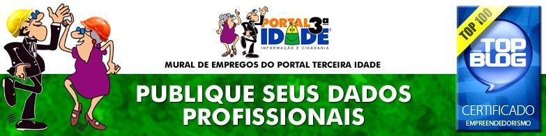 Publique seus dados profissionais - Mural de Empregos do Portal Terceira Idade