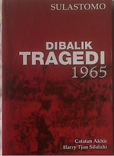 Dibalik Tragedi 1965