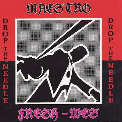 Maestro Fresh-Wes – Drop The Needle (Promo CDS) (1989) (320 kbps)