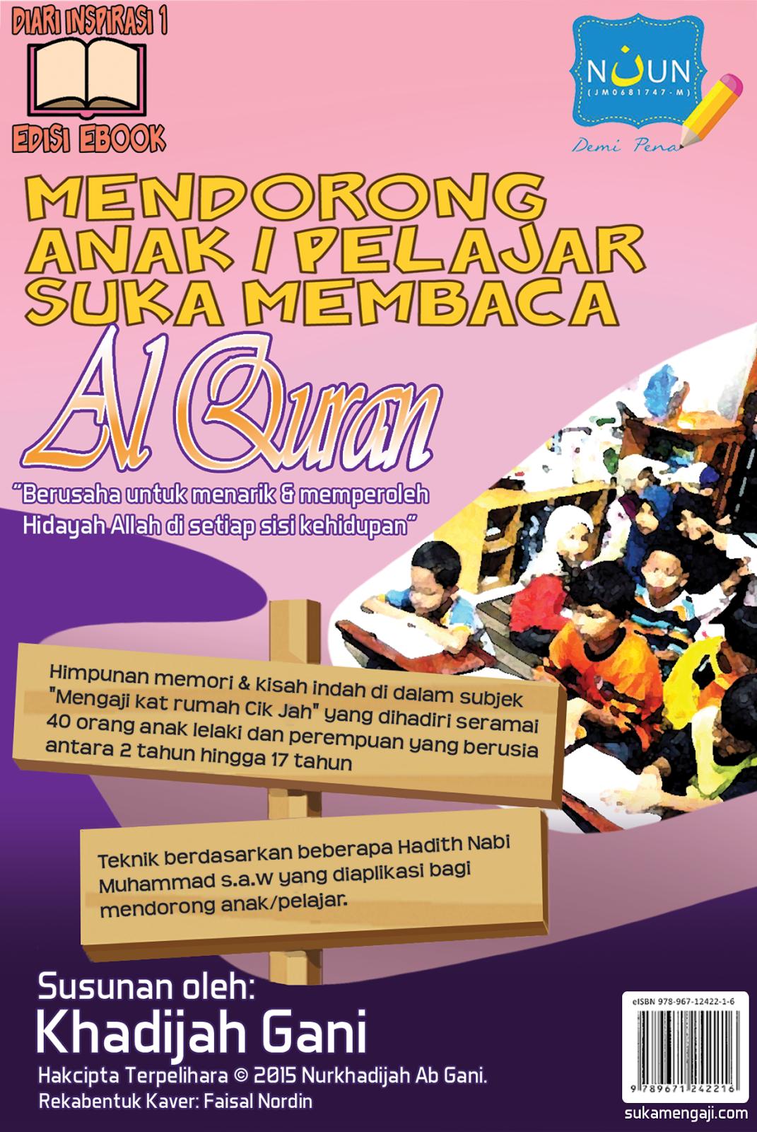 TERBAHARU! E-Book Mendorong Anak / Pelajar Suka Membaca Al-Quran
