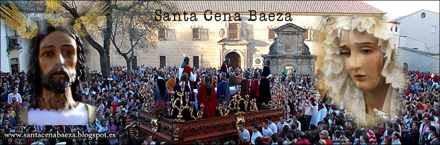 Cofradía Santa Cena Baeza (Jaén)