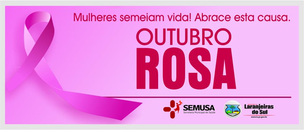 Laranjeiras do Sul:Secretaria de Saúde prepara programação especial no Outubro Rosa