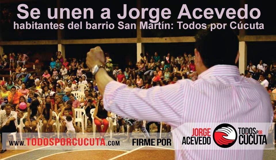 Se unen a Jorge Acevedo habitantes del barrio San Martín: Todos por Cúcuta