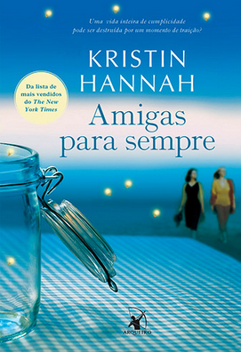 Amigas para Sempre, vol. 1 - Série Firefly Lane [Kristin Hannah]