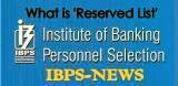 reserved list in ibps