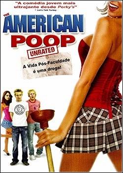 American Poop: A Vida Pós-Faculdade é Uma Droga – Dublado (2006)
