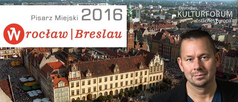 Pisarz Miejski Wrocław/Breslau 2016