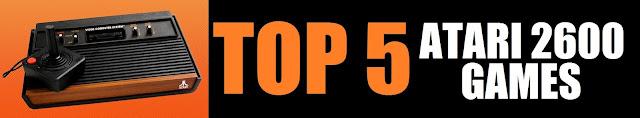 Top 5 Atari 2600 Games