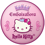 ♥ Eu sou uma Embaixadora da Hello Kitty ♥