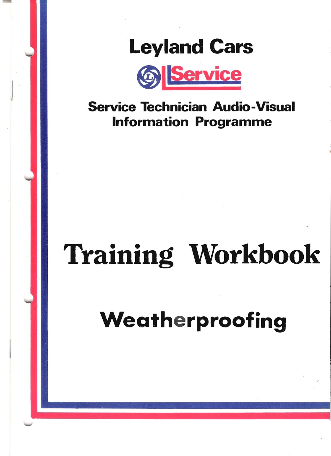Leyland Cars Training Workbook - Weatherproofing - cover