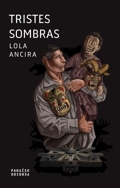 Tristes sombras (Paraíso Perdido, 2021)
