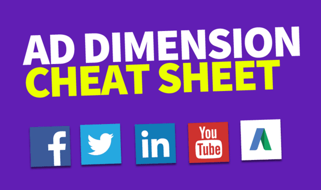Ad Dimensions Cheat Sheet