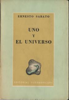 Ernesto Sábato: Uno y el Universo