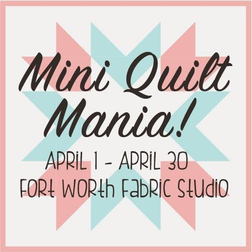 April Mini Quilt Mania