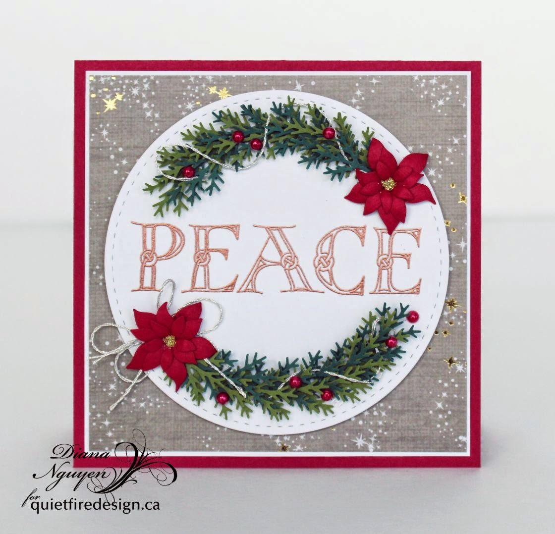 Quietfire Design, Peace, Christmas, Diana Nguyen