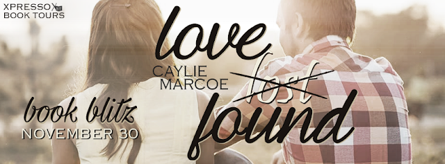 Book Blitz: Love Found by Caylie Marcoe