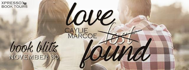 Book Blitz: Love Found by Caylie Marcoe