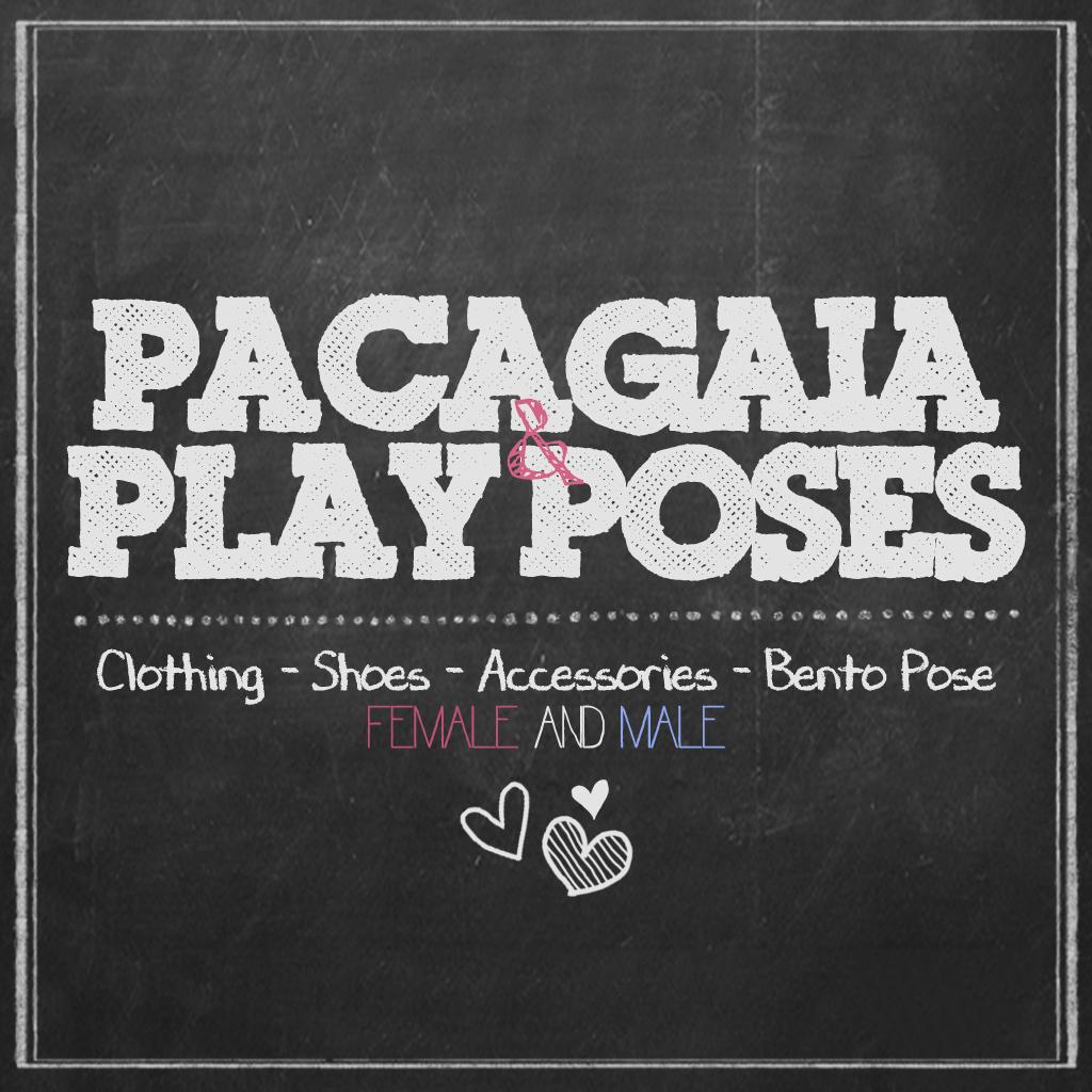 ᴥ Pacagaia & PlayPose ᴥ