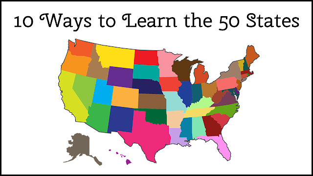 10 Ways to Learn the 50 States ~ TJ Homeschooling