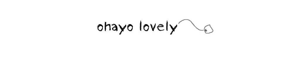 ohayo lovely