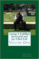Living A Fulfilled, Successful, And Joy Filled Life