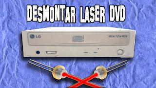 Desmontar Laser DVD
