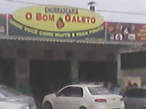"""QUANDO PASSAR EM PASSIRA, NÃO DEIXE DE VISITAR A CHURRASCARIA   """" O BOM GALETO """"."""