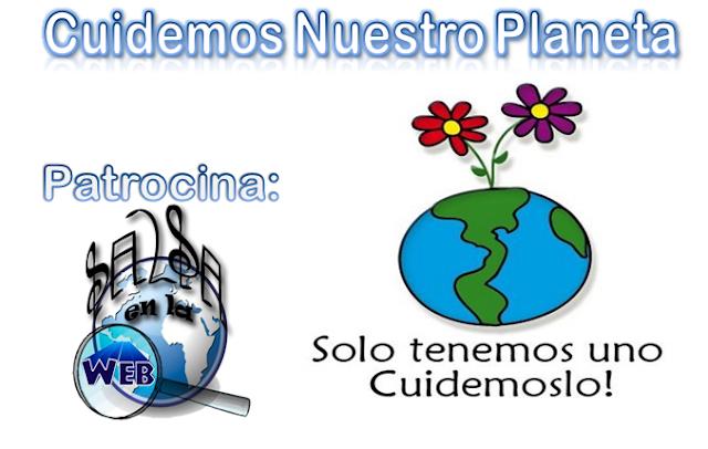 ► Cuidemos el Planeta