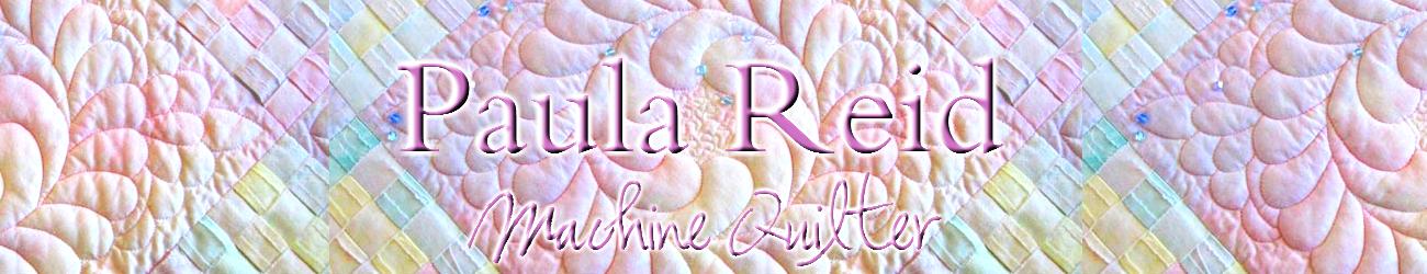 Paula Reid - Machine Quilter