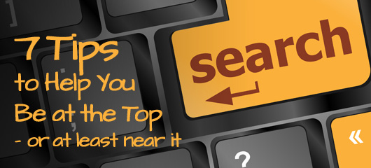 7 Tips for Better Search Engine Ranking