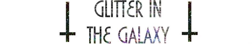 Glitter in galaxy...