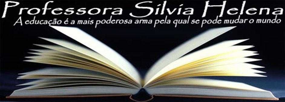 Professora Silvia Helena